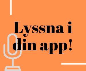 Lyssna i din app!